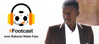 Footcast avec Babacar Ndaw Faye
