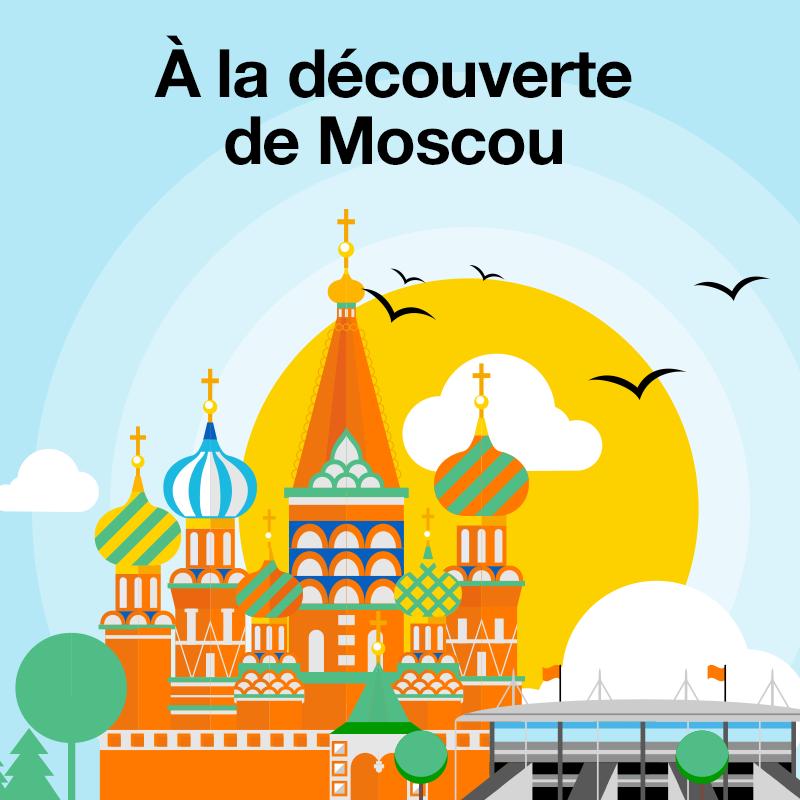 Bienvenue à Moscou